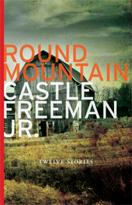 round mountain, castle freeman jr